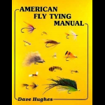 Wyoming Fly Fishing American Fly Tying Manual