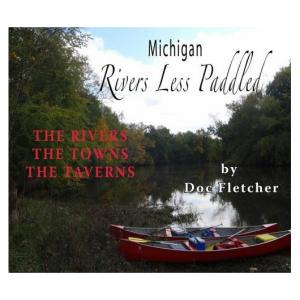 Partners Books Michigan Rivers Less Paddled