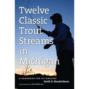 Michigan Trail Maps Twelve Classic Trout Streams in Michigan 2017