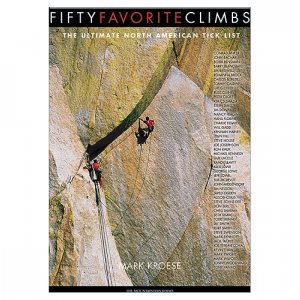 photo: The Mountaineers Books Fifty Favorite Climbs: The Ultimate North American Tick List climbing book