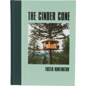 Foster Huntington The Cinder Cone Build Book