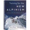 Patagonia Training For The New Alpinism: A Manual for the Climber as Athlete Book