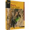 National Book Network How to Rock Climb, 5th Edition